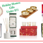 Holiday Hostess Gifts under $75